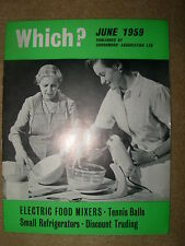 VINTAGE WHICH MAGAZINE JUNE 1959 FOOD MIXERS - TENNIS BALLS - DISCOUNT TRADING