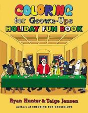 Coloring for Grown-Ups Holiday Fun Book - LikeNew - Hunter, Ryan - Paperback