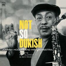 Johnny Hodges: NOT SO DUKISH (3 LPS ON 2 CDS)