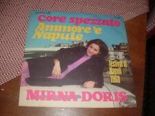 """MIRNA DORIS """" CORE SPEZZATO -AMMORE 'E NAPULE """" FESTIVAL DI NAPOLI'68 ITALY"""