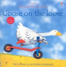 Goose on the Loose (Easy Words to Read) Cox, Phil Roxbee, Tyler, Jenny Paperbac