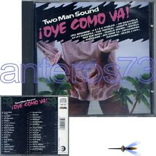 "TWO MAN SOUND ""OYE COMO VA!"" RARO CD ITALY - FUORI CATALOGO"