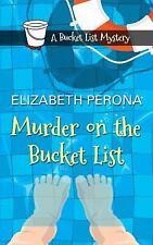 Murder on the Bucket List by Elizabeth Perona (2016, Paperback, Large Type)