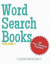 Word Search Books: A Collection of 60 Fun-Themed Word Search Puzzles; Great for
