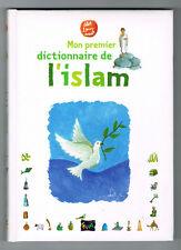 L'ISLAM - MON PREMIER DICTIONNAIRE - MAHREZ LANDOULSI - LIVRE NEUF DÉSTOCKÉ