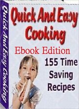 Learn how to quick and easy save time cooking with 155 recipes  (eBook-PDF file)