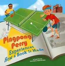Pingpong Perry Experiences How a Book Is Made In the Library