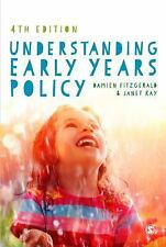 Understanding Early Years Policy by Damien Fitzgerald and Janet Kay (2016,...