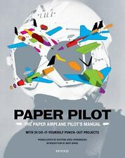 Paper Pilot: The Paper Airplane Pilot's Manual-ExLibrary