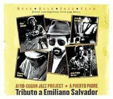 SEALED Afro-Cuban Jazz Project CD: A PUERTO PADRE: TRIBUTO A EMILIANO SALVADOR