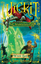 The Wickit Chronicles: Witch Bell, Joan Lennon, New Book