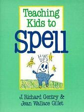 Teaching Kids to Spell by J. Richard Gentry Jean W. Gillet (1992, Paperback) NEW