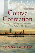 Course Correction: A Story of Rowing and Resilience in the Wake of Title IX, Gil