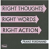 Franz Ferdinand - Right Thoughts Right Words Right Action (2013)  CD  NEW/SEALED
