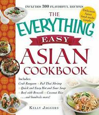 The Everything Easy Asian Cookbook : Includes Crab Rangoon, Chicken Pad Thai,...