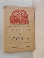 L LIBRO DI STORIA Vol II Niccolo Rodolico Sansoni 1949 libro scuola manuale di