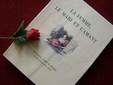 PAUL DE KOCK : LA FEMME , LE MARI  & L' AMANT 1929