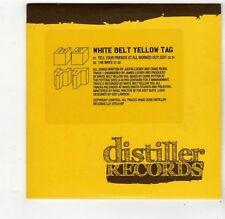 (FQ286) White Belt Yellow Tag, Tell Your Friends - 2009 DJ CD