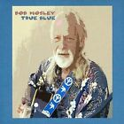 True Blue * by Bob (Moby Grape) Mosley (CD, Mar-2006, Taxim (Netherlands))