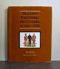 Military Uniforms in Canada, 1665-1970