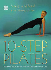 10 Step Pilates: Reshape your body and transfor... - Lesley Ackland - Accepta...