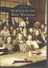 Beckenham and West Wickham. Nostalgia - Local History. Bromley. London - Kent