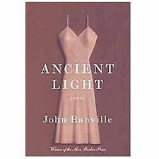 Ancient Light by John Banville (2012, Hardcover)