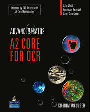 A2 Core Mathematics for OCR (A Level Maths), John Wood, Rosemary Emanuel, Janet