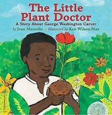 The Little Plant Doctor: A Story About George Washington Carver-ExLibrary