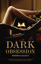Dark Obsession (Black Lace), Fredrica Alleyn - Paperback Book NEW 9780352345240