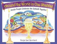 Around the World in One Shabbat: Jewish People Celebrate the Sabbath T-ExLibrary