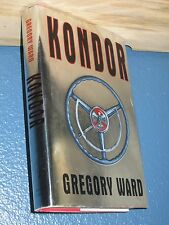 Kondor by Gregory Ward (HARDCOVER) 1st *COMBINE SHIPPING* 0316925209