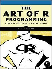 The Art of R Programming : A Tour of Statistical Software Design by Norman...