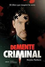 Demente Criminal (Mti) by Ibeyise Pacheco (2014, Paperback)