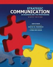 Strategic Communication in Business and the Professions by Lynda Dee Dixon,...
