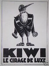 PUBLICITÉ 1930 KIWI LE CIRAGE DE LUXE - ADVERTISING