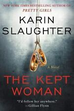 THE KEPT WOMAN  by Karin Slaughter (2016, Hardcover) First Edition: UNREAD