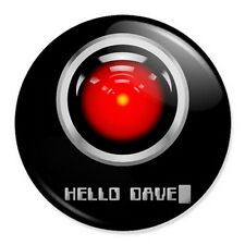 "HAL 9000 Hello Dave 25mm 1"" Pin Badge Button 2001 Space Odyssey Novelty"
