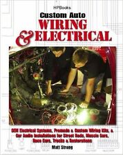 Custom Auto motive Wiring Electrical CAR AUDIO KITS HOT RODS RESTORATION MANUAL