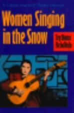 Women Singing in the Snow: A Cultural Analysis of Chicana Literature, Rebolledo,