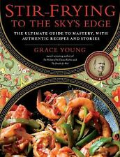 Stir-Frying to the Sky's Edge: The Ultimate Guide to Mastery, with Authentic Rec