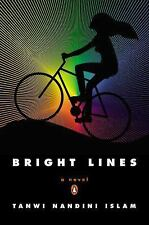 Bright Lines by Tanwi Nandini Islam (2015, Paperback)