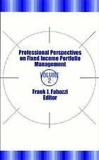 Frank J. Fabozzi Ser.: Professional Perspectives on Fixed Income Portfolio...