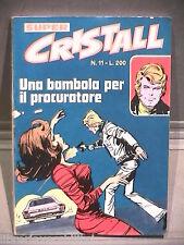 SUPER CRISTALL Editrice Universo 1974 N 11 Fumetti Narrativa per Ragazzi Romanzo
