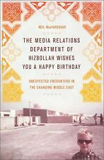The Media Relations Department of Hizbollah Wishes You a Happy Birthday: Unexpec