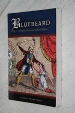 Bluebeard: A Reader's Guide to the English Tradition by Casie E Hermansson...