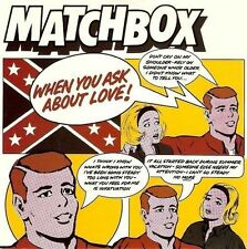 MATCHBOX When You Ask About Love Vinyl Record 7 Inch Magnet MAG 191 1980 EX
