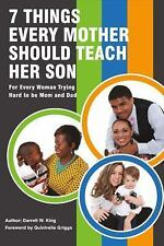 7 Things Every Mother Should Teach Her Son : For Every Mother Trying Hard to...