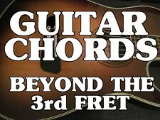 Guitar Chords Beyond The 3rd Fret DVD. Lessons. Learn To Play The ENTIRE Neck!