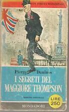 I SEGRETI DEL MAGGIORE THOMPSON - PIERRE DANINOS  Libri del Pavone